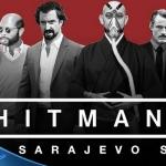 HITMAN: Το trailer του The Sarajevo Six για PS4
