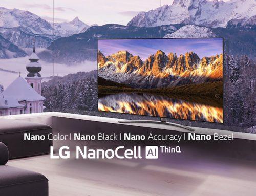 LG NanoCell τηλεοράσεις: H καλύτερη οπτικοακουστική εμπειρία