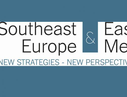 Νοτιοανατολική Ευρώπη και Ανατολική Μεσόγειος «Νέες Στρατηγικές – Νέες Προοπτικές»